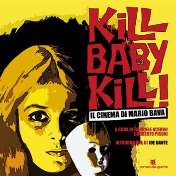 Kill Baby Kill! – Il cinema di Mario Bava