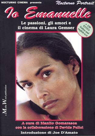 Io Emanuelle – Le passioni, gli amori e il cinema di Laura Gemser