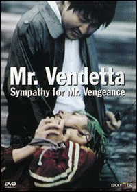 Mr. Vendetta – Sympathy for Mr. Vengeance