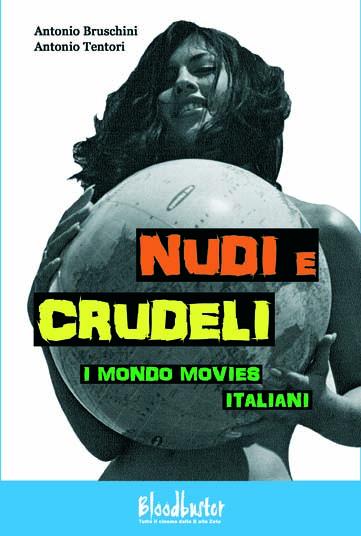 Nudi e crudeli – I mondo movies italiani