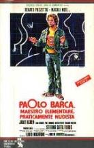 Paolo Barca maestro elementare praticamente nudista