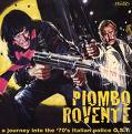 Piombo rovente – A journey into the '70's italian police O.S.T. (CD)