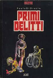 Splatter Book: Paolo di Orazio – Primi delitti (PRIMA EDIZIONE 1989)
