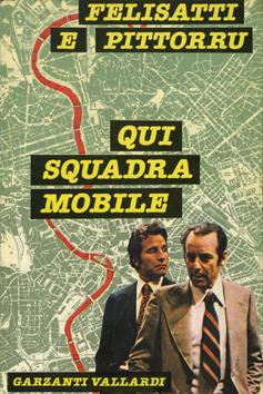 Qui squadra mobile (ominubus – PRIMA EDIZIONE 1978)
