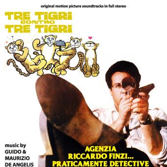 Tre tigri contro tre tigri  + Agenzia Riccardo Finzi… Praticamente detective