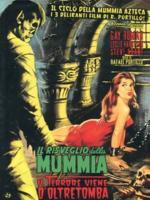 Risveglio della mummia, Il + Il terrore viene dall'oltretomba + Maldicion De La Momia Azteca (2 DVD)