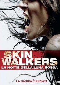 Skinwalkers – La Notte Della Luna Rossa