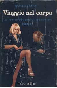 Viaggio nel corpo – La commedia erotica nel cinema italiano (originale 1979)