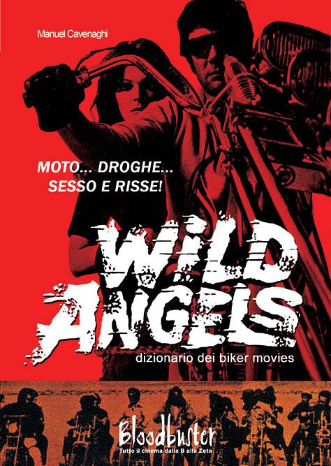 Wild Angels – Dizionario dei biker movies
