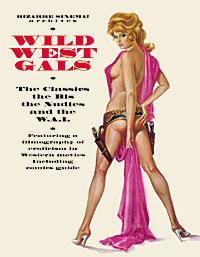 Bizarre Sinema! Archives: Wild West Gals